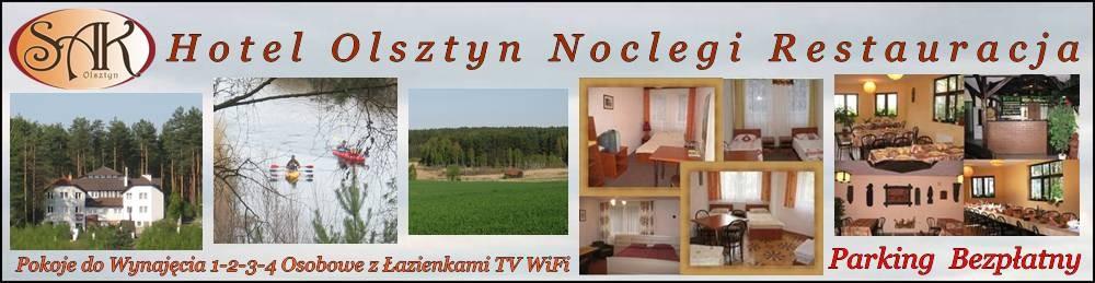 Tanie Noclegi Hotel Olsztyn Restauracja SAK Mazury Hotele